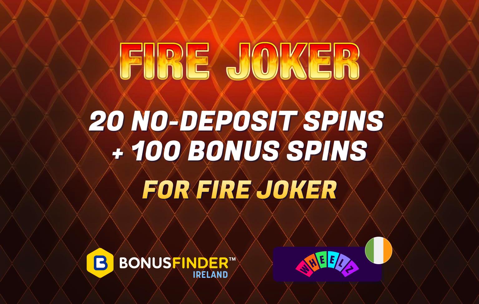 fire joker free spins