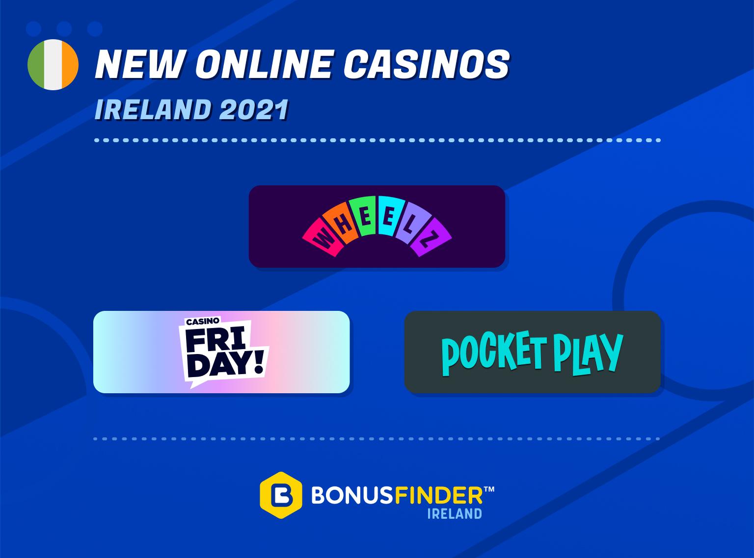 brand new casinos ireland 2021
